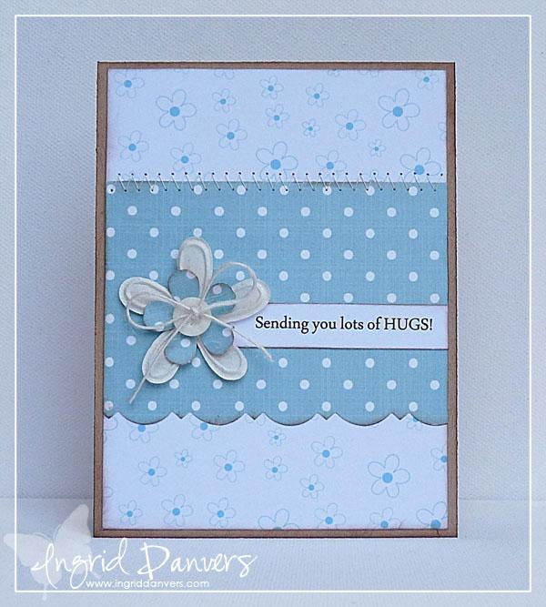 Sending-you-lots-of-hugs  Ingrid Danvers - Everyday greetings set 1 and Small flowers background stamp