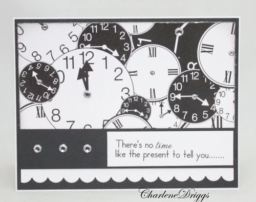 There's no time like the present   Charlene Driggs - Clocks background set and Its about that time set