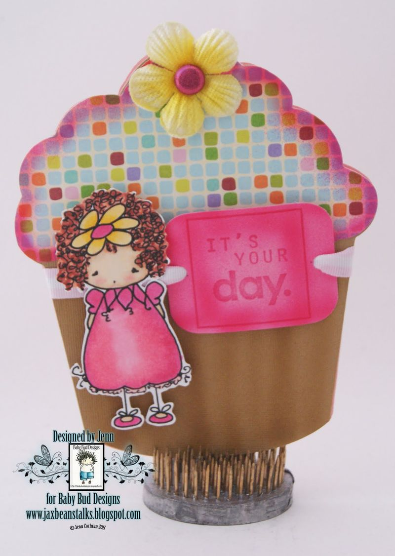 Its your day  Jenn Cochran - Cupcake shaped card