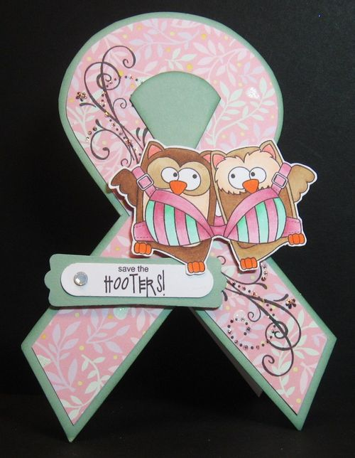 Save the HOOTERS!  Paula  cusgtoemr  ribbon shaped card
