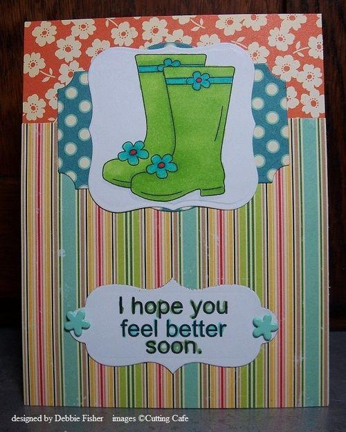 I hope you feel better soon  Debbie Fisher - Rain Rain go away