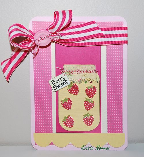 Berry Sweet  Krista Norman - Berry Sweet Greetings and Fun with jars