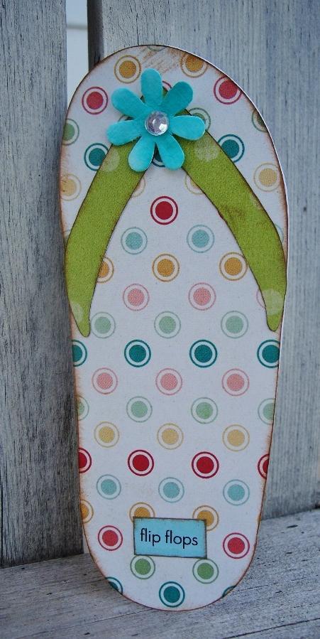 FLIP FLOP  Debbie Fisher - Flip flop shaped card