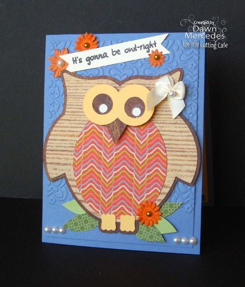 Its gonna be owl-right  Dawn Mercedes Owl shaped card