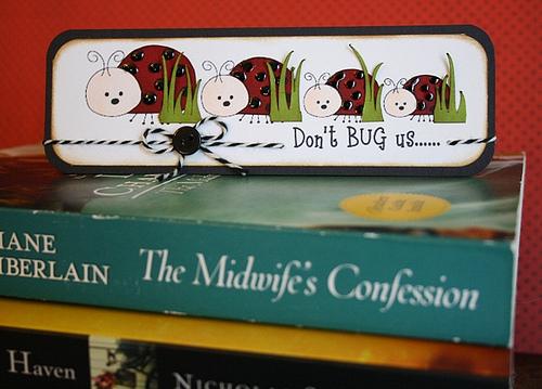 Don't Bug Us  Carolyn Wolff - Cute Critters