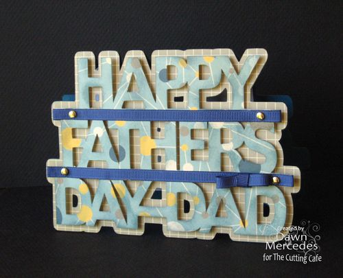 Hapy Fathers day dad  Dawn Mercedes - Happy fathers day dad word shaped card