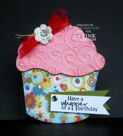 Have a whopper of a birthday   Dawn Mercedes - Sweet stuff shaped card set