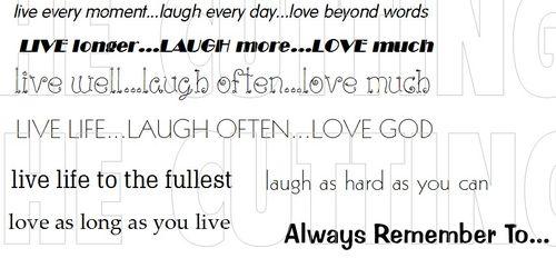 LIVE LAUGH LOVE SENTIMEN TS