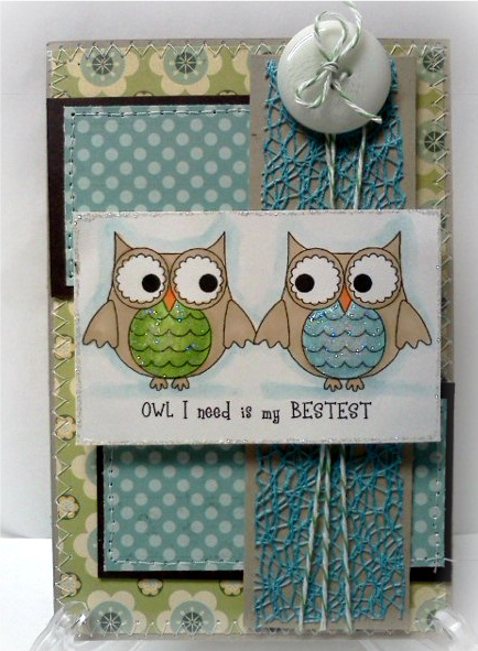 OWL I NEED IS MY BESTEST  Jovita Torres - Fun with owls