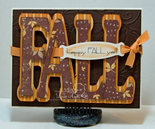Happy FALL yall  Lorie Ames - Fall word shaped card