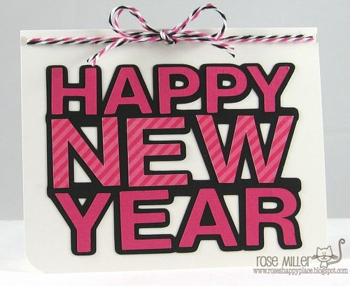 HAPPY NEW YEAR  Rose Miller - Happy new year word shaped card