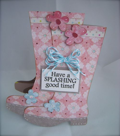 Have a splashing good time  Debbie Crowder - Rain boots shaped card