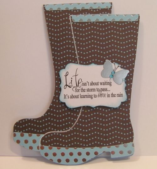LIFE  Rhonda Zmikly - Rain boots shaped card
