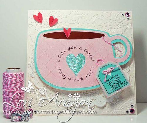 I like you a latte - Lori Aragon - Got Coffee set