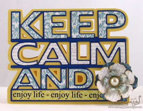 Keep Calm and enjoy life - Rose Miller - Keep Calm and word shaped card