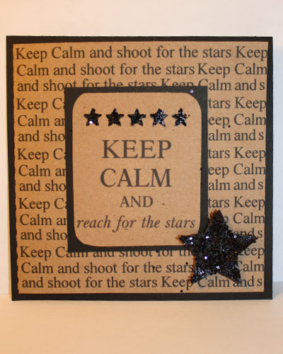 Keep calm and reach for the stars - Tanya Alley - Keep calm and reach for the stars set