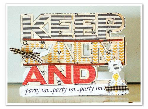 Keep Calm and party on - Holly Hudspeth - Keep Calm and word shaped card