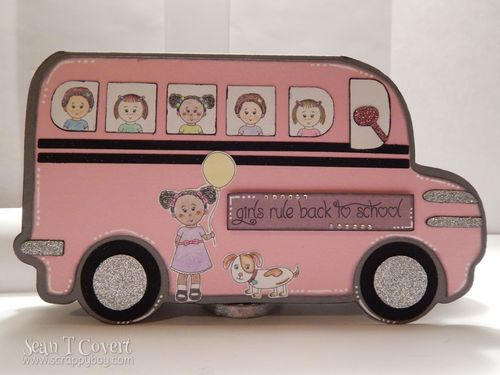 GIRLS RULE BACK TO SCHOOL - Sean Covert - Bus shaped card and Elisha Jean and friends