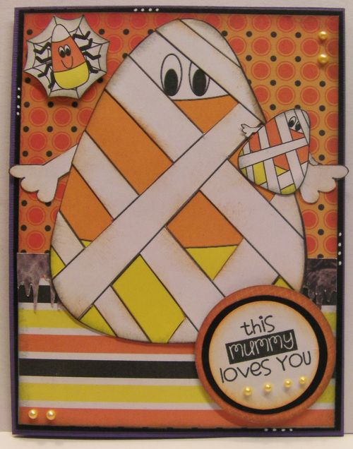This mummy loves you - Rhonda Zmikly - Crazy Candy Corn