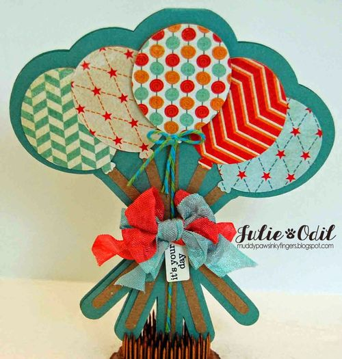 Its your day - balloon shaped card - Julie Odil