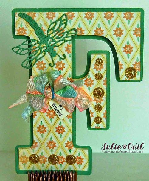 F is for #1 friend - Julie Odil - F letter shaped card