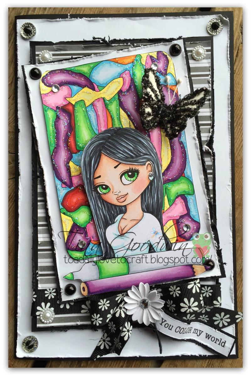 You color my world - Tina Goodwin