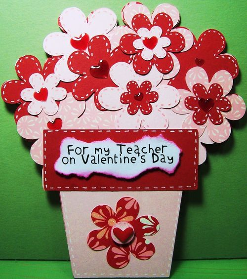 Schön For My Teacher Rhonda Zmikly Valentine Family And Friends And Flower Pot  Shaped Card